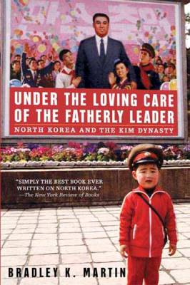 Under-the-Loving-Care-of-the-Fatherly-Leader-by-Bradley-K-Martin