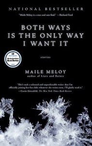 Both-Ways-Is-the-Only-Way-I-Want-It-Meloy-Maile-9781594484650