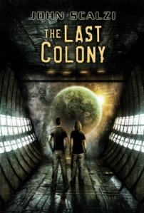 The Last Colony by John Scalzi